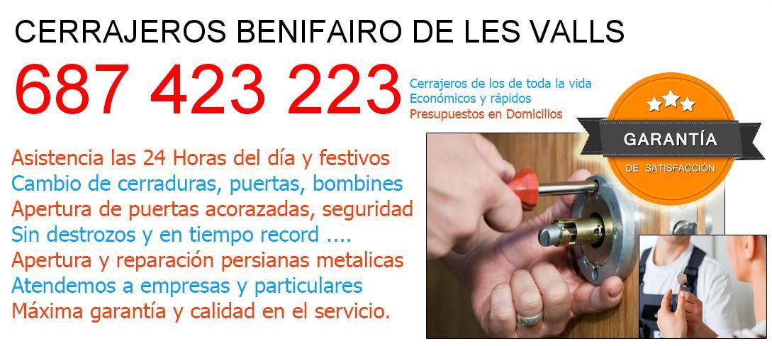 Cerrajeros benifairo-de-les-valls y  Valencia