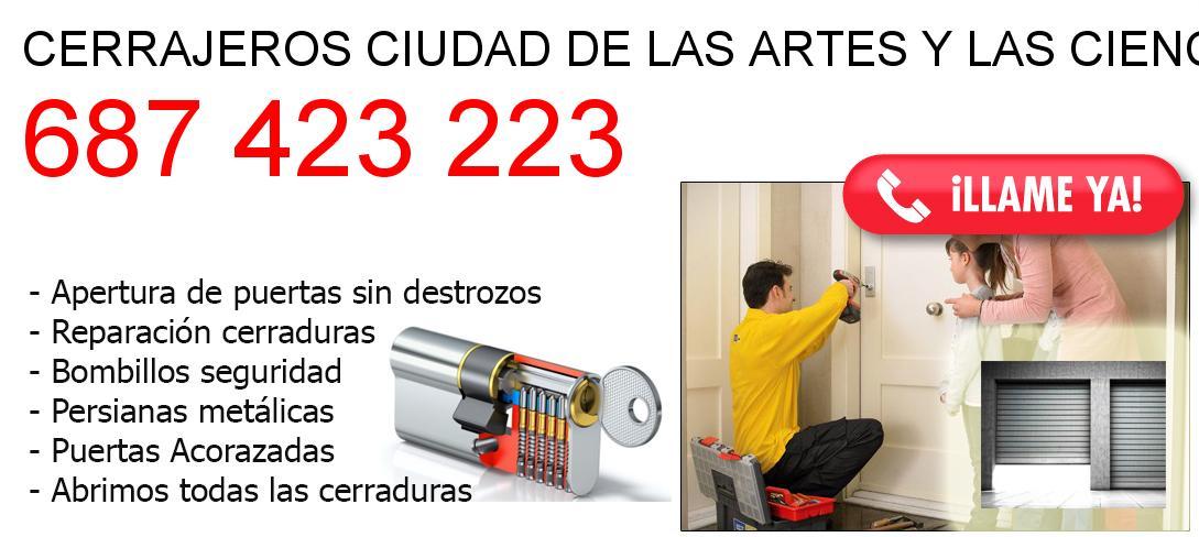 Empresa de cerrajeros ciudad-de-las-artes-y-las-ciencias y todo Valencia