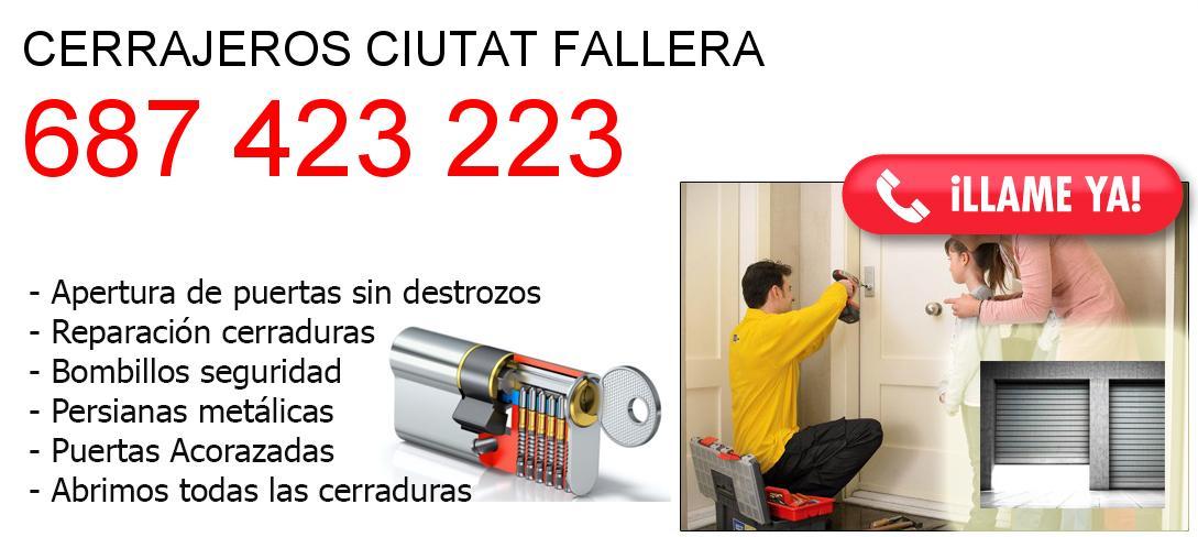 Empresa de cerrajeros ciutat-fallera y todo Valencia