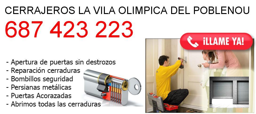 Empresa de cerrajeros la-vila-olimpica-del-poblenou y todo Barcelona