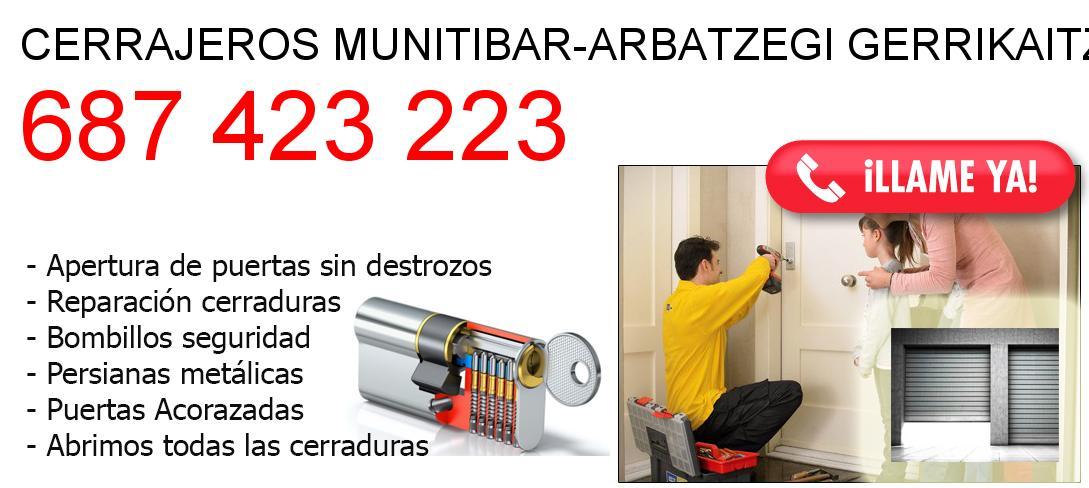 Empresa de cerrajeros munitibar-arbatzegi-gerrikaitz y todo Bizkaia