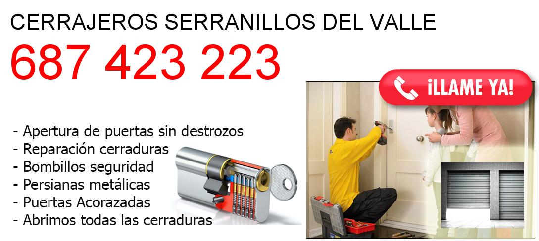 Empresa de cerrajeros serranillos-del-valle y todo Madrid